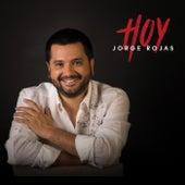 Hoy de Jorge Rojas
