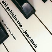 Live at Jazztone Lörrach (Feat. Jesse Davis) by Olaf Polziehn Trio