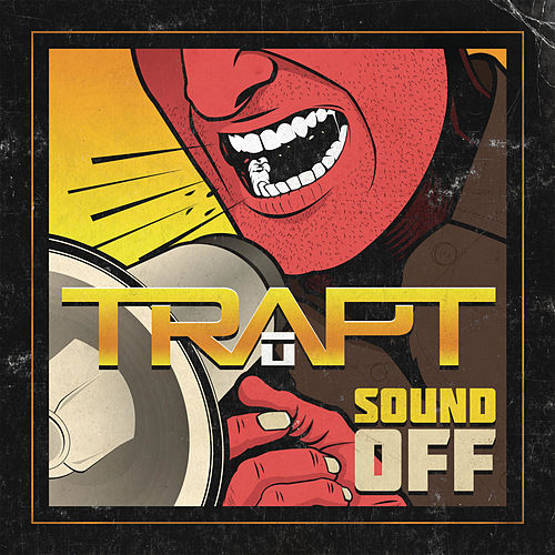 Sound Off by Trapt