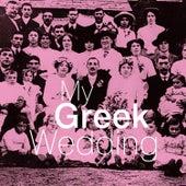 My Greek Wedding de Various Artists