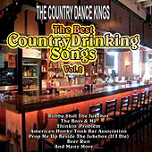 The Best Country Drinking Songs Vol. 2 by Country Dance Kings