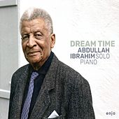 Dream Time by Abdullah Ibrahim