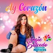 Ay Corazón de Angie Salcedo y su Agrupación Matheus