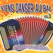 Viens danser au bal vol 3 de Various Artists
