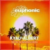 Neon Sonnenschein von Kyau & Albert