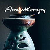 Aromatherapy: Your Perfect Background Music to Listen by Various Artists