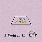 A Night in the Trap de LT