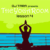 DJ Tara presents The Yoga Room Lesson Four de Various Artists