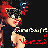 Carnevale A Venezia von Various Artists