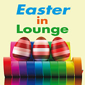 Easter in Lounge von Various Artists