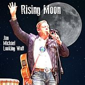 Rising Moon de Jan Michael