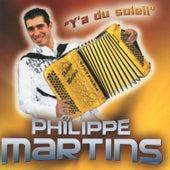 Y'a du soleil de Philippe Martins