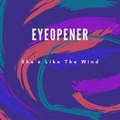 She's Like the Wind by Eyeopener