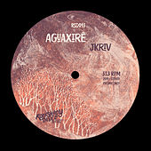 Aguaxirê - Single by Jkriv
