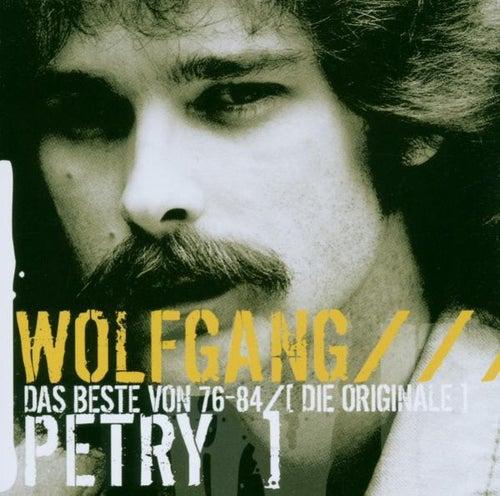Das Beste von '76-'84 - Die Originale by Wolfgang Petry