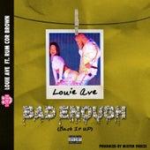 Bad Enough (Back It Up) de Louie Ave