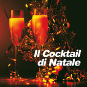 Il Cocktail di Natale by Various Artists