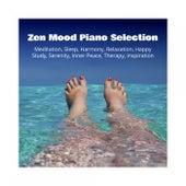 Zen Mood Piano Selection: Meditation, Sleep, Harmony, Relaxation, Happy, Study, Serenity, Inner Peace, Therapy, Inspiration de Various Artists