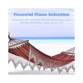 Peaceful Piano Selection Relaxation, Zen, Serenity, Peaceful, Inner Focus, Soul Therapy, Meditation, Sleep, Study, Chill de Various Artists