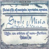 Life: An Ethics of Non-Fiction - Volume One by Style MiSia