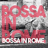 Bossa in Rome de Various Artists
