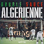 Double Sauce Algérienne de Various Artists