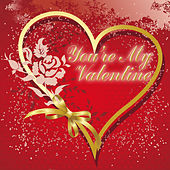 You're My Valentine by Various Artists