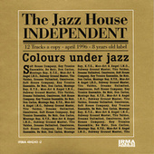 The Jazz House Independent Vol. 1 de Various Artists