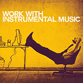 Work with Instrumental Music by Various Artists