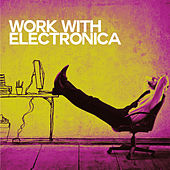 Work with Electronica by Various Artists