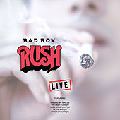 Bad Boy (Live) von Rush