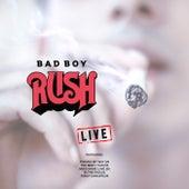 Bad Boy (Live) by Rush