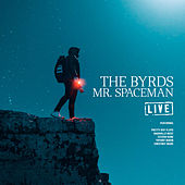 Mr. Spaceman (Live) by The Byrds