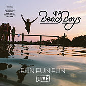 Fun Fun Fun (Live) by The Beach Boys