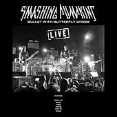 Bullet with Butterfly Wings (Live) de Smashing Pumpkins