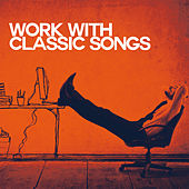Work with Classic Songs by Various Artists