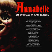 Annabelle - The Complete Fantasy Playlist de Various Artists
