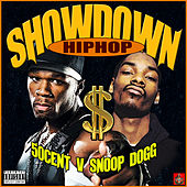 Hip-Hop Showdown - 50 Cent v Snoop Dogg by Various Artists