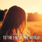 To the End of the World by Zero-Project and Dia Yiannopoulou