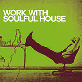 Work with Soulful House de Various Artists