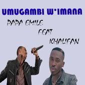 Umugambi W'imana de Papa Emile