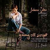 Going Off Script: The Ornamented Suites for Cello de Juliana Soltis