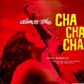 Dance The Cha-Cha-Cha (Remastered) von Tito Puente