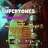 Unknown & Other Hits from Outer Space de The Supertones