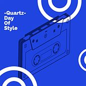 Day of Style de Quartz