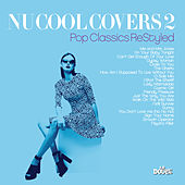 Nu Cool Covers, Vol. 2 (Pop Classics ReStyled) von Various Artists