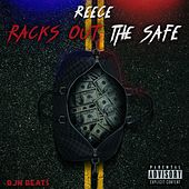 Racks Out the Safe by Reece