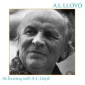 An Evening With A.L. Lloyd by A.L. Lloyd