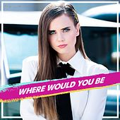 Where Would You Be di Tiffany Alvord