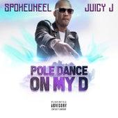 Pole Dance On My D de Spokewheel